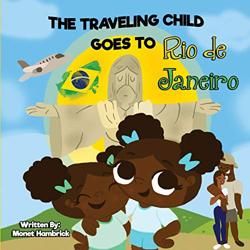 THE TRAVELING CHILD GOES TO Rio de Janeiro